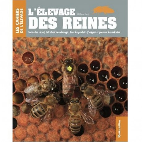L'Elevage de Reines - Gilles Fert