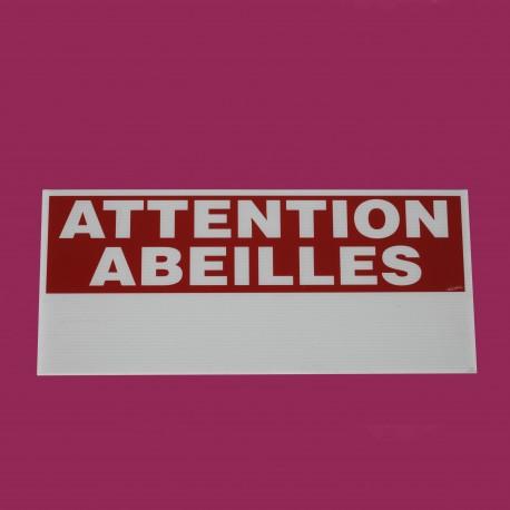 Panneau 'Attention Abeilles'