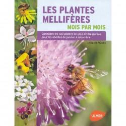 Les Plantes Melliferes Mois Par Mois